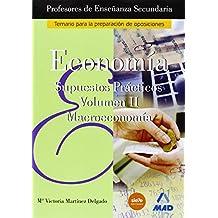 Cuerpo de profesores de enseñanza secundaria. Economia. Supuestos practicos. Volumen ii (Profesores Eso - Fp 2012) - 9788466539241