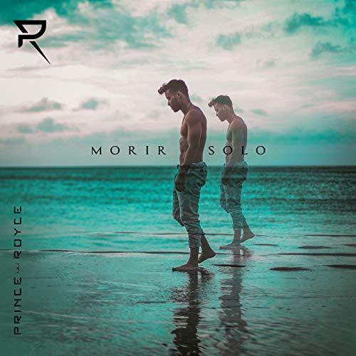 Morir Solo - Prince Royce