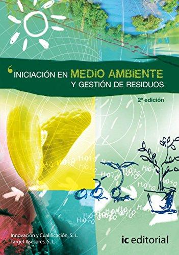 Iniciación en medio ambiente y gestión de residuos por S.L. Innovación y Cualificación