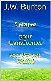Telecharger Livres 5 etapes pour transformer vos reves en realite (PDF,EPUB,MOBI) gratuits en Francaise