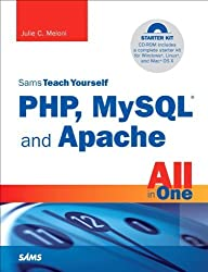 Sams Teach Yourself PHP, MySQL and Apache All in One (4th Edition) by Julie C. Meloni (2008-06-28)