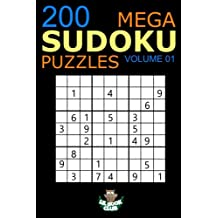 Mega Sudoku: 200 Easy to Very Hard Sudoku Puzzles Volume 1: HUGE BOOK of Easy, Medium, Hard & Very Hard Sudoku Puzzles