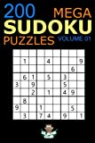 Mega Sudoku: 200 Easy to Very Hard Sudoku Puzzles Volume 1: HUGE BOOK of Easy, Medium, Hard & Very Hard Sudoku Puzzles (Big Sudoku Book)