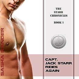 Capt. Jack Starr Rides Again (The Starr Chronicles Book 1) (English Edition) par [Ranger, Sasha]