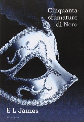 Cinquanta sfumature di nero (Omnibus) di James, E. L. (2012) Tapa blanda