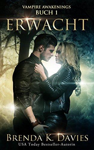 Erwacht (Vampire Awakenings 1) von [Davies, Brenda K.]