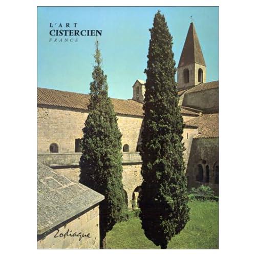 L'Art cistercien, tome 1 : France