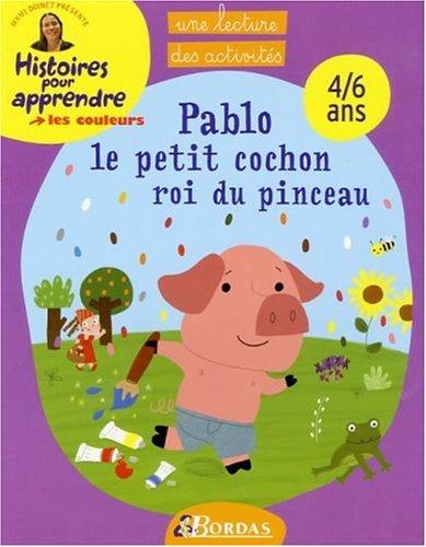 COULEURS - PABLO LE PETIT COCHON (Ancienne Edition)