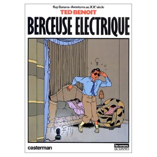 Ray Banana, aventures au xxe siècle, Tome 1 : Berceuse électrique