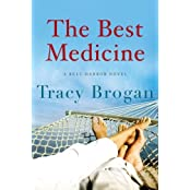 The Best Medicine (A Bell Harbor Novel) by Tracy Brogan (2014-05-13)