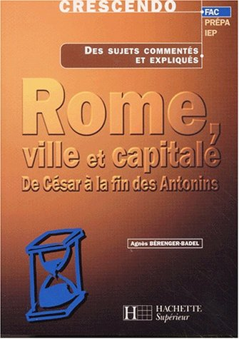 Rome, ville et capitale. : De César à la fin des Antonins