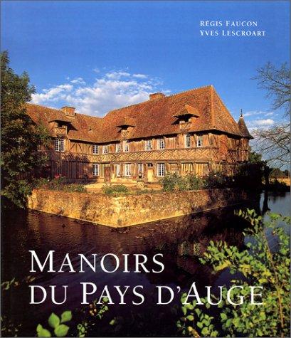 Manoirs du pays d'Auge  (Ancien prix éditeur ...