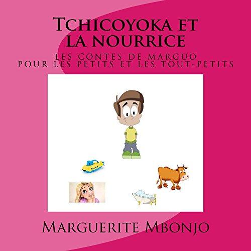 Tchicoyoka et la nourrice