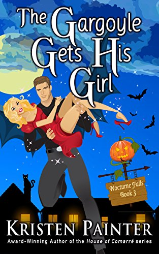 The Gargoyle Gets His Girl (Nocturne Falls Book 3) (English Edition) (Skulls Mystery Halloween)