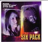 Mark ... what ya doin after dark ( Maxi Cd )