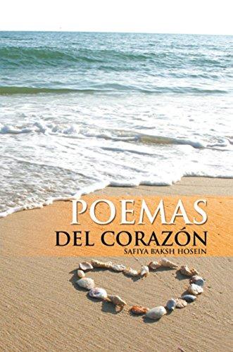 Poemas Del Corazon por Safiya Baksh Hosein
