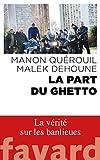 La part du ghetto - Format Kindle - 9782213707105 - 11,99 €