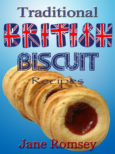 Traditional british biscuit recipes traditional british recipes traditional british biscuit recipes traditional british recipes book 4 by romsey jane forumfinder Image collections
