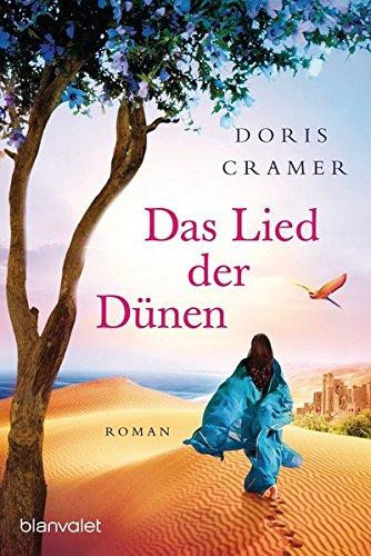 Das Lied der Dünen: Roman (Marokko-Saga, Band 3) -