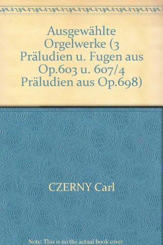 AUSGEWäHLTE ORGELWERKE   ORGAN   BOOK