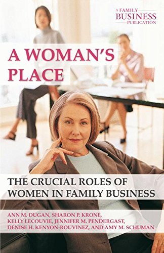a-womans-place-the-crucial-roles-of-women-in-family-business-a-family-business-publication