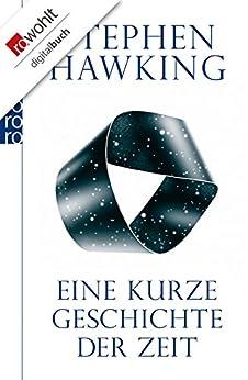 Eine kurze Geschichte der Zeit von [Hawking, Stephen]