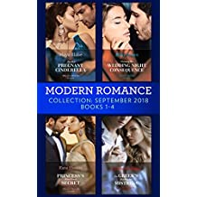 Modern Romance September 2018 Books 1-4: The Greek's Blackmailed Mistress / Princess's Nine-Month Secret / Claiming His Wedding Night Consequence / Sheikh's Pregnant Cinderella