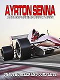 Ayrton Senna: Accomplishing Greatness [OV]