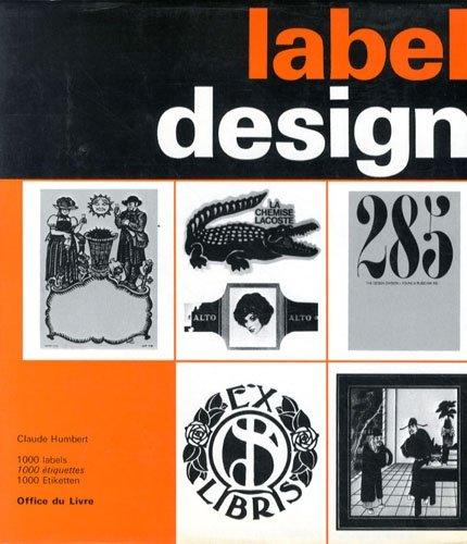 Label Design. 1000 illustrations. 1000 tiquettes. 1000 Etiketten.