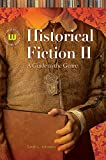 Historical Fiction II: A Guide to the Genre (Genreflecting Advisory Series)