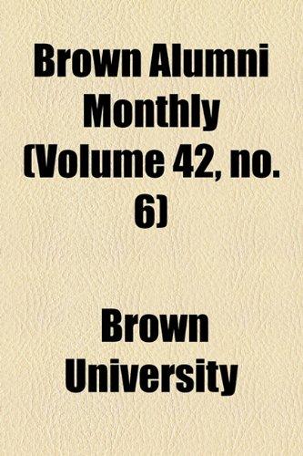 Brown Alumni Monthly (Volume 42, no. 6)