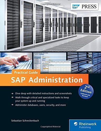 SAP Administration - Practical Guide: Step-by-step instructions for running SAP Basis (2nd Edition) by Sebastian Schreckenbach (2015-06-30)