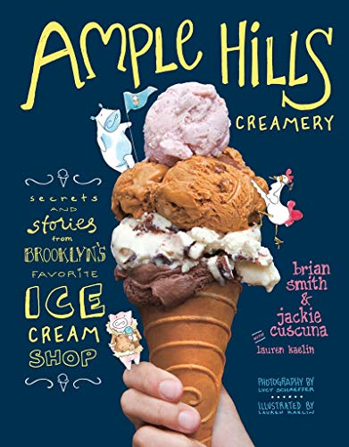 Ample Hills Creamery: Secrets From Brooklyn's Favourite Ice Cream Shop