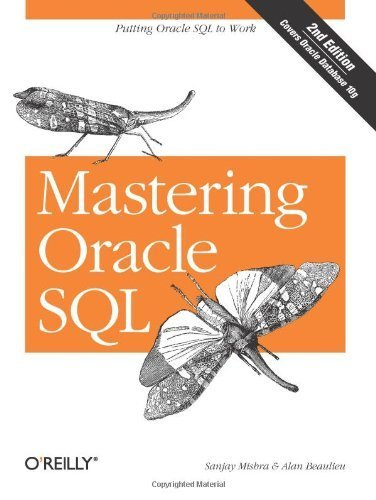 Portada del libro Mastering Oracle SQL, 2nd Edition by Sanjay Mishra, Alan Beaulieu (2004) Paperback