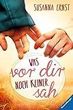 Was vor dir noch keiner sah (German Edition)