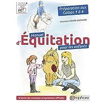 Manuel d'Equitation pour les Enfants - Preparation aux Galops 1 a 4