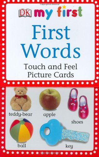 First Words: Touch and Feel Picture Cards (My First Touch and Feel Picture Cards)