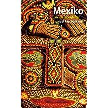 Mexiko: Ein Reisebegleiter (insel taschenbuch)