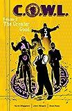 Image de C.O.W.L. Vol. 2: The Greater Good