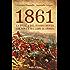 1861: La storia del Risorgimento che non c'è sui libri di storia (Saggi Vol. 144)