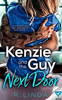 Kenzie And The Guy Next Door (Scandalous Series Book 4) (English Edition) di [Linda, R.]