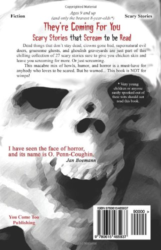 They're Coming For You: Scary Stories that Scream to be Read: Volume 1