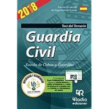 Guardia Civil. Escala de Cabos y Guardias. Test del Temario. Quinta Edición