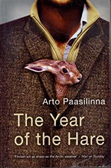 The Year of the Hare by [Paasilinna, Arto]