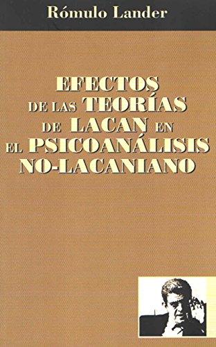 Efectos de la teoría de Lacan por Dr. Rómulo Lander