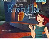 [ Emerald Isle (Stacy Justice Mysteries #01) ] By Annino, Barbra (Author) [ Jul - 2013 ] [ Compact Disc ]