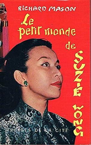 Le Petit Monde De Suzie Wong Richard Mason Presses De La Cite