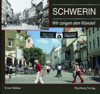 Schwerin, Wir zeigen den Wandel