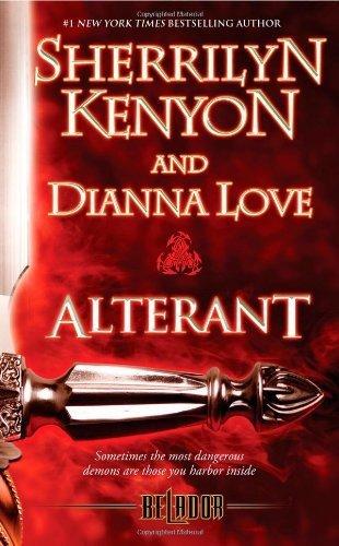 Alterant (Belador) by Kenyon, Sherrilyn, Love, Dianna (2011) Mass Market Paperback