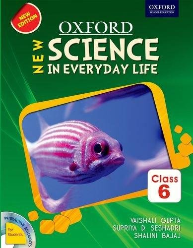 NEW SCIENCE IN EVERYDAY LIFE TRP 6 REVISED EDITION 2015 [Paperback] [Jan 01, 2017] V.GUPTA, S. BAJAJ & S. SESHADRI